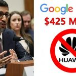 Is Huawei ban going to be the biggest loss to Google?
